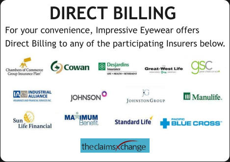 DIRECT BILLING  For your convenience, Impressive Eyewear now offers  Direct Billing to any of the participating Insurers below. DIRECT BILLING  For your convenience, Impressive Eyewear offers  Direct Billing to any of the participating Insurers below.